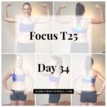 Focus T25 - Day 34