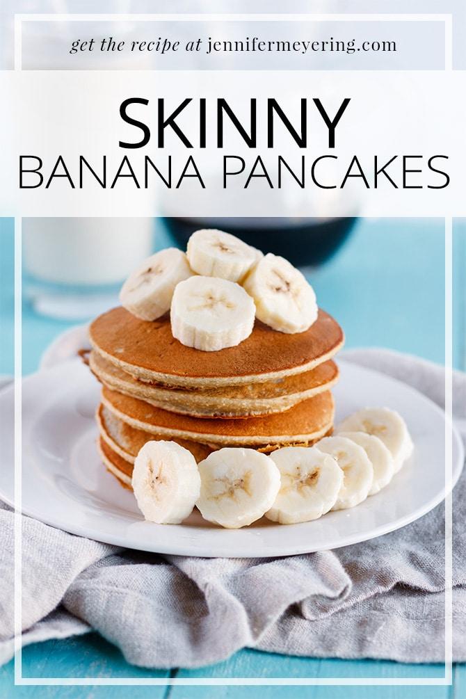 Skinny Banana Pancakes - JenniferMeyering.com