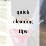 Quick Cleaning Tips | JenniferMeyering.com
