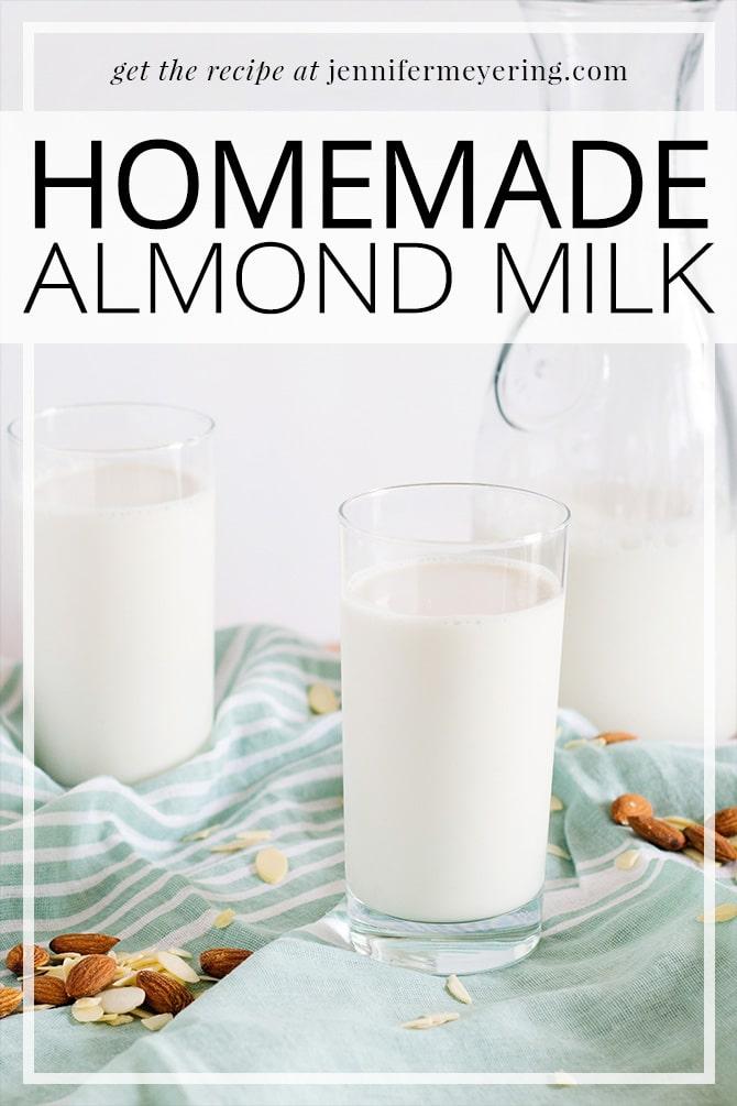 Homemade Almond Milk -- JenniferMeyering.com