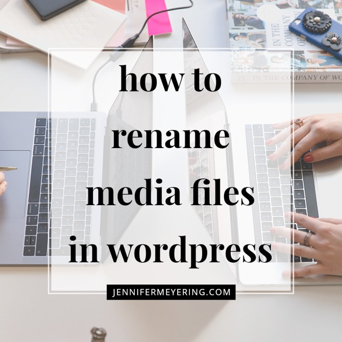 Rename Media Files In WordPress