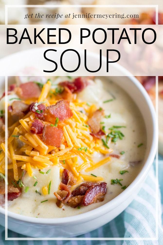 Baked Potato Soup - JenniferMeyering.com