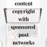 Content Copyright with Sponsored Post Networks - JenniferMeyering.com