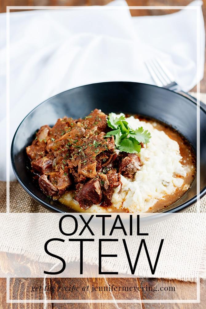 Oxtail Stew - JenniferMeyering.com