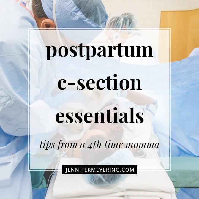 Postpartum C-Section Essentials