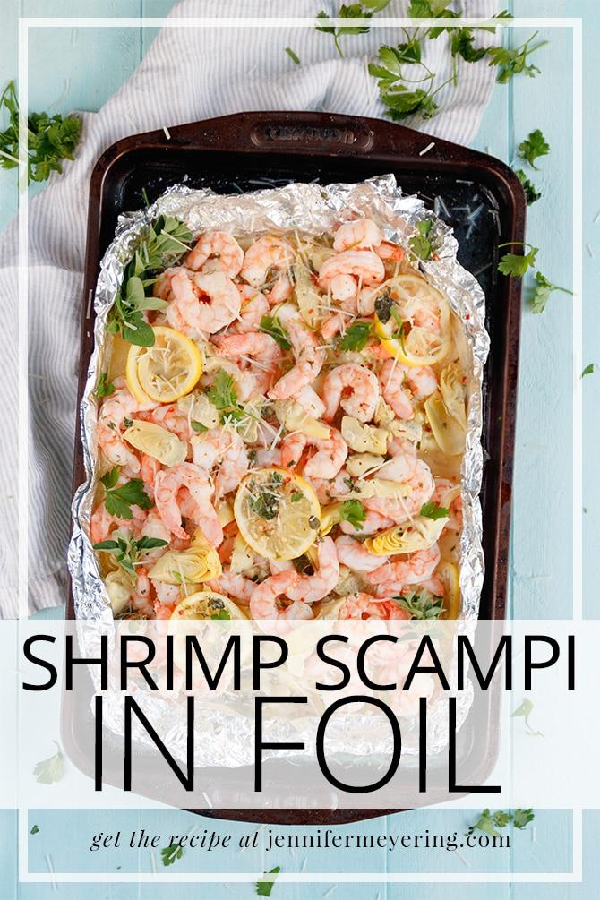 Shrimp Scampi in Foil - JenniferMeyering.com