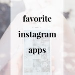 Favorite Instagram Apps - JenniferMeyering.com