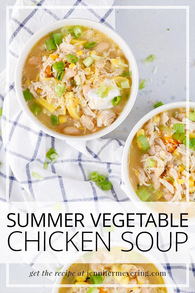 Summer Vegetable Chicken Soup - JenniferMeyering.com