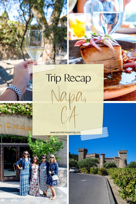 Trip Recap: Napa - JenniferMeyering.com