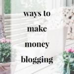 Ways to Make Money Blogging - JenniferMeyering.com