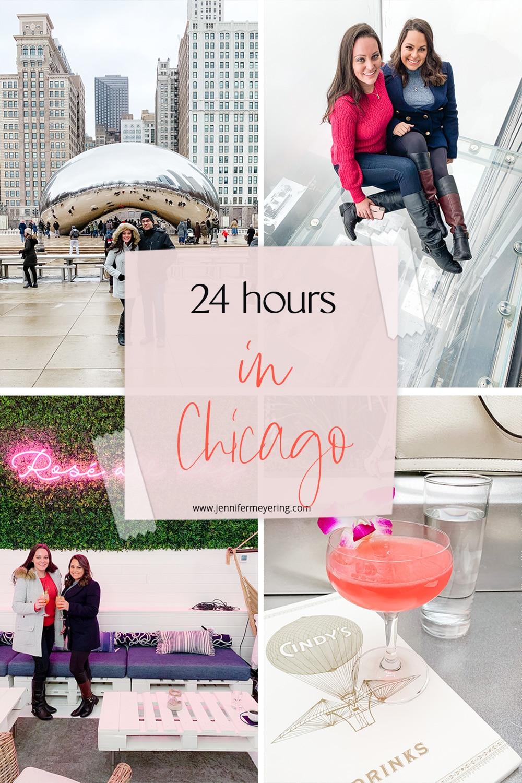24 Hours in Chicago - JenniferMeyering.com