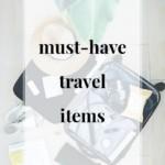 Must-Have Travel Items - JenniferMeyering.com