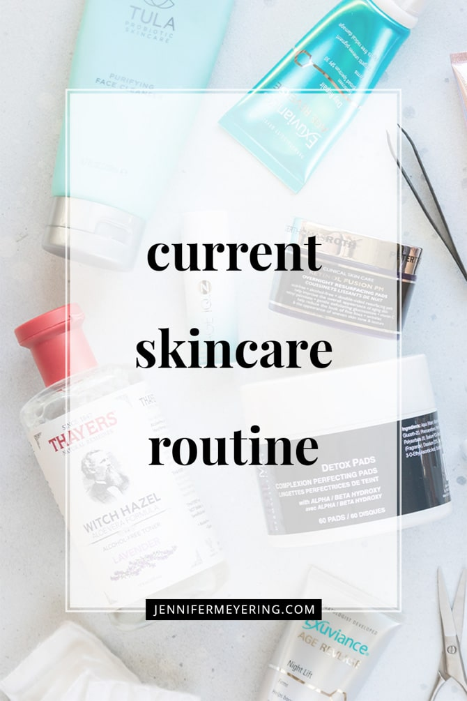 Current Skincare Routine - JenniferMeyering.com