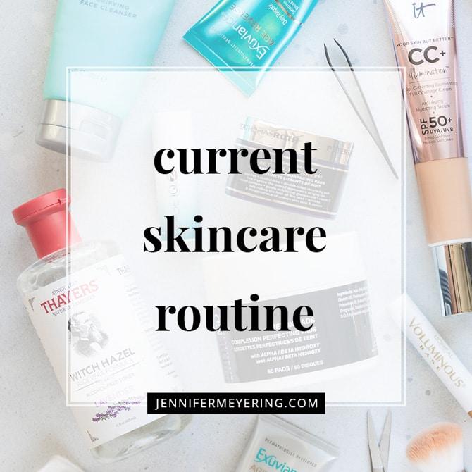 Current Skincare Routine
