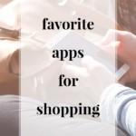 Favorite Apps for Shopping - JenniferMeyering.com