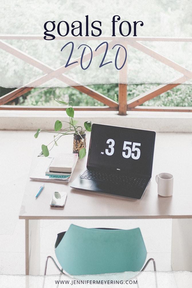 Goals for 2020 - JenniferMeyering.com