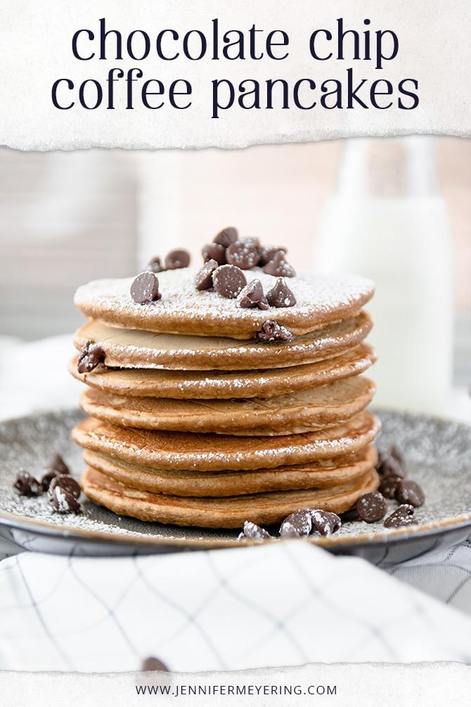 Chocolate Chip Coffee Pancakes - JenniferMeyering.com