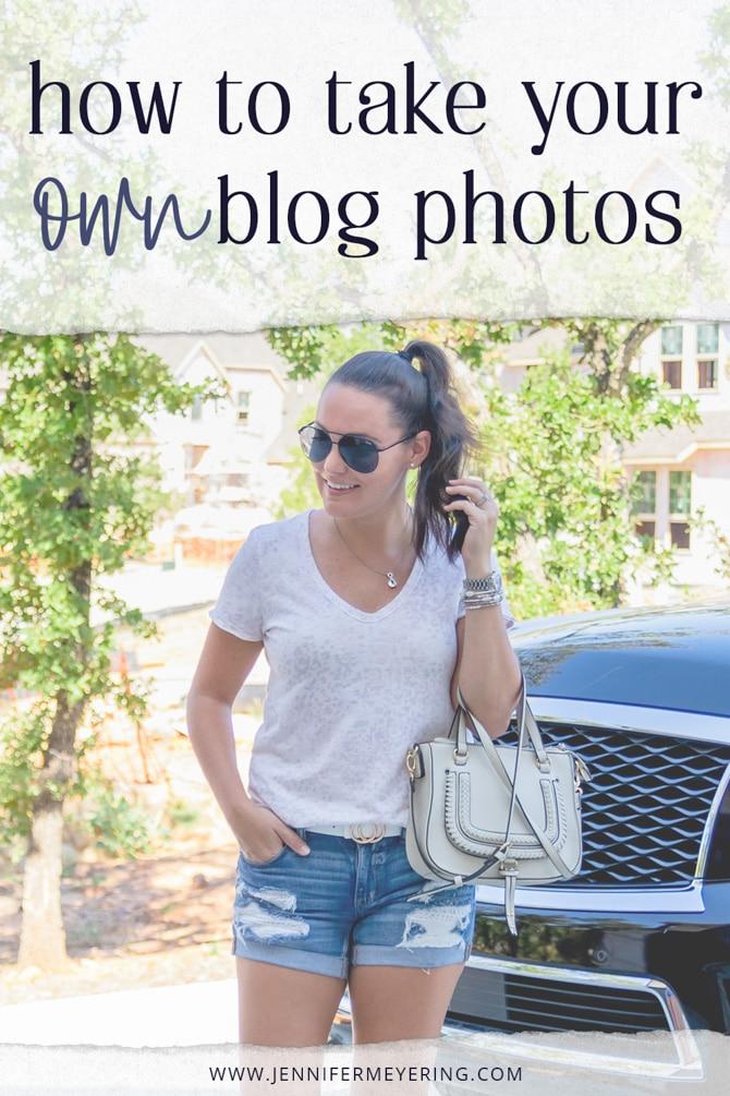 How to Take Your Own Blog Photos - JenniferMeyering.com