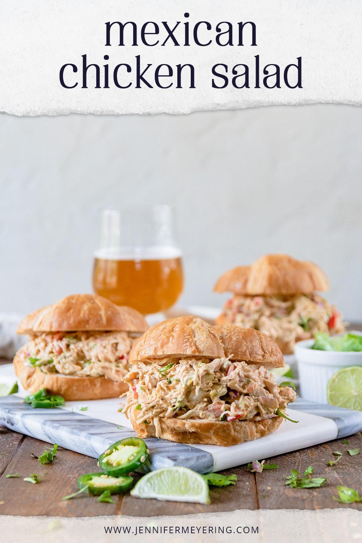 Mexican Chicken Salad - JenniferMeyering.com